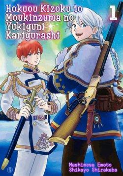Hokuou Kizoku to Moukinzuma no Yukiguni Karigurashi