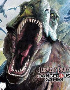 Jurassic Park - Dangerous Games | Công Viên Kỷ Jura - Cuộc Chơi Hung Hiểm