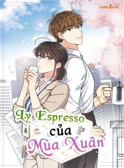 Ly Espresso Của Mùa Xuân