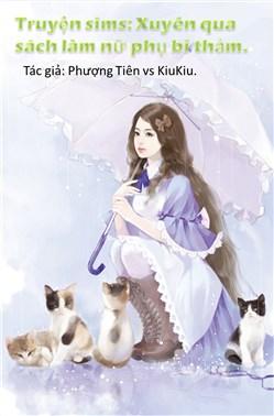 Xuyên qua sách làm nữ phụ bi thảm-truyện sims